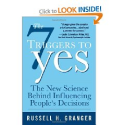 Top Sales Books via @YouBrandInc | The 7 Triggers to Yes: The New Science Behind Influencing People's Decisions: Russell Granger