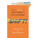 Top Sales Books via @YouBrandInc | Shift!: Harness The Trigger Events That Turn Prospects Into Customers: Craig Elias, Tibor Shanto