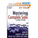 Top Sales Books via @YouBrandInc | Mastering the Complex Sale: How to Compete and Win When the Stakes are High!: Jeff Thull