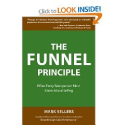 Top Sales Books via @YouBrandInc | The Funnel Principle: What Every Salesperson Must Know About Selling: Mark Sellers