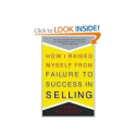 Top Sales Books via @YouBrandInc | How I Raised Myself from Failure to Success in Selling: Frank Bettger