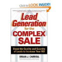 Top Sales Books via @YouBrandInc | Lead Generation for the Complex Sale: Boost the Quality and Quantity of Leads to Increase Your ROI