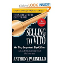 Top Sales Books via @YouBrandInc | Selling to VITO the Very Important Top Officer: Get to the Top. Get to the Point. Get to the Sale.: Anthony Parinello