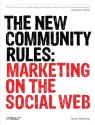 Books for Community Managers | The New Community Rules: Marketing on the Social Web