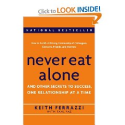 Books for Community Managers | Never Eat Alone: And Other Secrets to Success, One Relationship at a Time Keith Ferrazzi, Tahl Raz