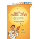 Books for Community Managers | Buzzing Communities: How to Build Bigger, Better, and More Active Online Communities: Richard Millington: 97809883599...