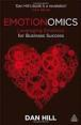 Top Marketing & Advertising Books via @YouBrandInc | Emotionomics: Leveraging Emotions for Business