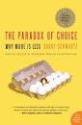 Top Marketing & Advertising Books via @YouBrandInc | The Paradox of Choice: Why More Is Less