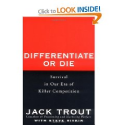 Top Marketing & Advertising Books via @YouBrandInc | Differentiate or Die: Survival in Our Era of Killer Competition: Jack Trout
