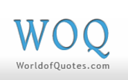 Famous Quotes, Quotations, and Sayings at WorldOfQuotes.