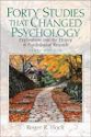 Forty Studies that Changed Psychology: Exploration