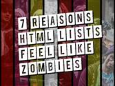 Content like Zombies: 7 Reasons Your List Content Feels Like Zombies