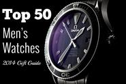 The 50 Best Men's Watches - 2014 Gift Edition