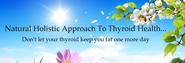 Thyroid Treatment For Women - Natural Holistic Approach To Thyroid Health