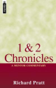 1 & 2 Chronicles by Richard Pratt