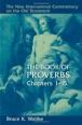 The Book of Proverbs 1-15 by Bruce K. Waltke