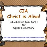 CIA - Christ is Alive Bible Lesson Task Cards