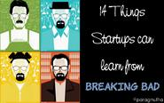 14 things Startups can learn from Breaking bad