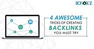 4 Awesome Tricks of Creating Backlinks You Must Try - Bonoboz.in