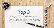 Top 3 Things to Watch Out For While Hiring a Digital Marketing Agency - Bonoboz.in