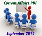 Current Affairs Update 008 - 2014 / September / 22