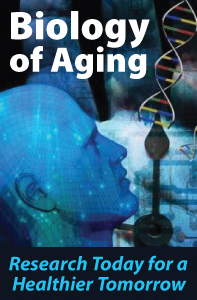 Headline for Biology of Aging - Research Today for a Healthier Tomorrow