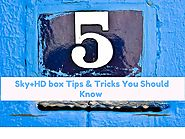 5 Useful Sky+HD box Tips & Tricks You Should Know
