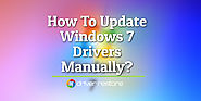 How To Update Windows 7 Drivers Manually? - Driver Restore