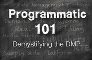 Programmatic 101: Demystifying the DMP