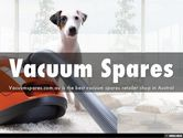 Vacuum Spares and Cleaner Accessories Australia