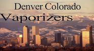 Denver Colorado Vaporizers