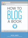 Nina Amir - How to Blog a Book