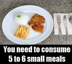 Eat in small quantities