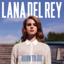 Lana Del Rey, Born to Die