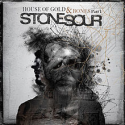 Stone Sour, House of Gold and Bones Part 1