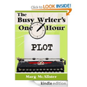 The Busy Writer's One Hour Plot: Marg McAlister
