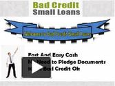 Bad Credit Small Loans- Get Small Loans despite Your Bad Credit Profile