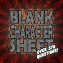 Blank Character Sheet (Over 370 Questions!)