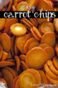 Crispy Easy Carrot Chips