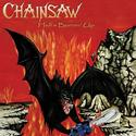 CHAINSAW - Hell's Burnin' Up