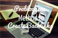 ProBloggers Method to Create Backlinks