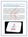 Java Application for the Web development and for various different programs