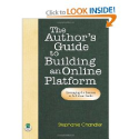 Amazon.com: The Author's Guide to Building an Online Platform: Leveraging the Internet to Sell More Books (9781884956...