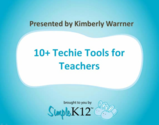 [On-demand Webinar] 10 Techie Tools for Teachers