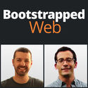 Bootstrapped Web Podcast - Brian Casel & Jordan Gal