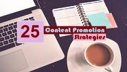 25 Creative Content Promotion Strategies | Digital Philippines