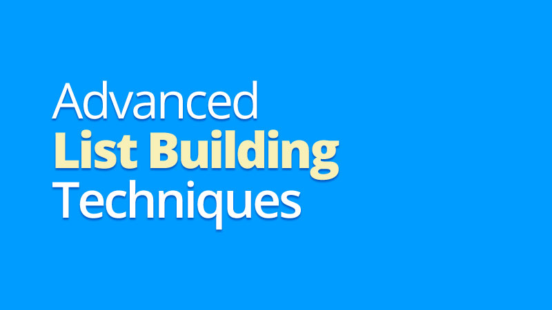 Headline for Advanced List Building Techniques