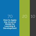 How to Apply the 70:20:10 Model for Learning and Development - eLearning Industry