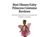 Best Disney Fairy Princess Costume Reviews