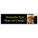 Remember Real Hope and Change Bumper Stickers from Zazzle.com